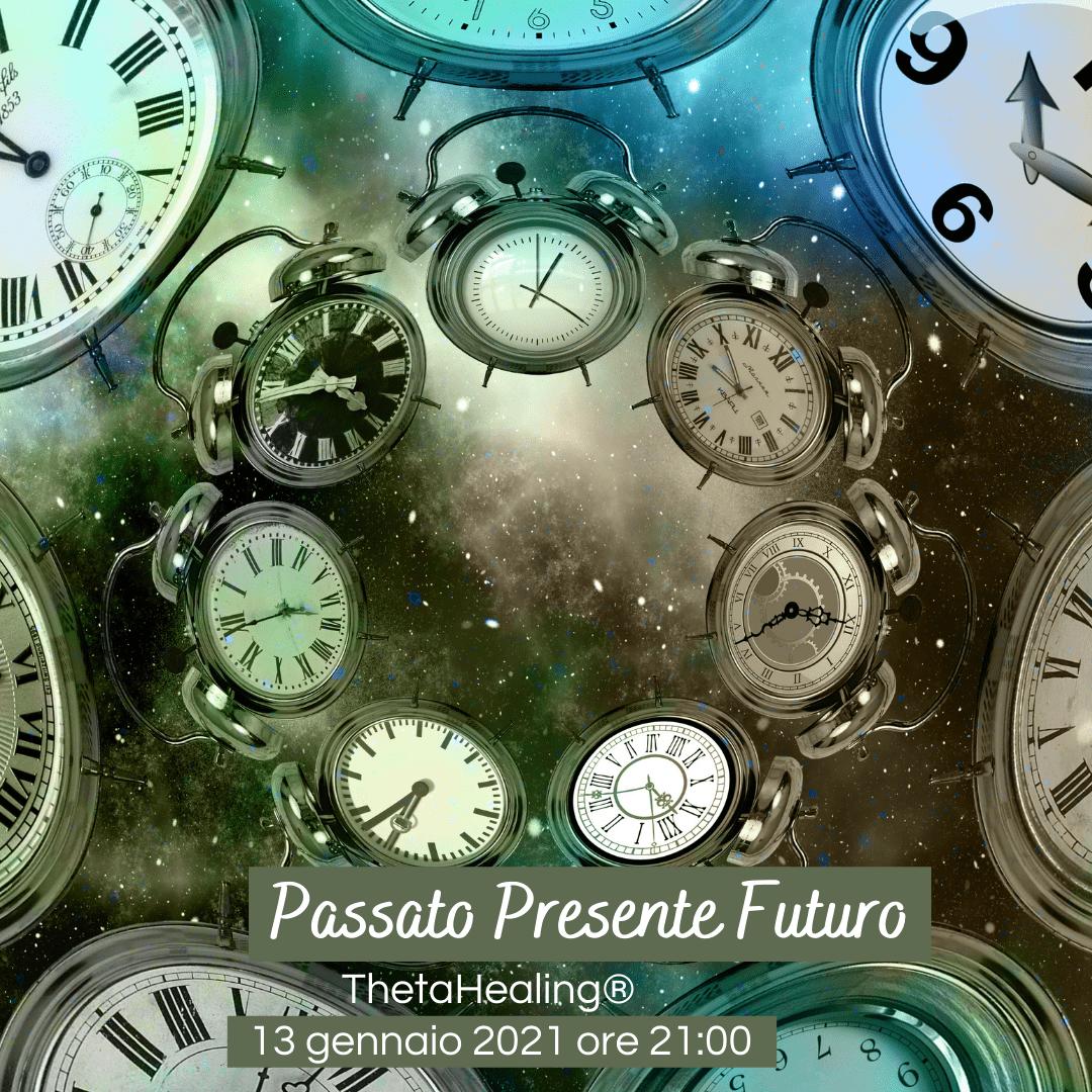 Passato Presente Futuro - Incontri dell'Anima