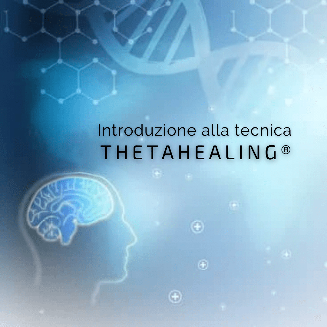 Introduzione alla tecnica ThetaHealing®