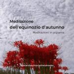 Meditazione dell'Equinozio d'Autunno